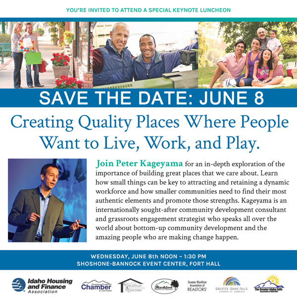 Creating Quality Places Where People Want to Live, Work and Play - Fort Hall, Idaho Keynote Luncheon