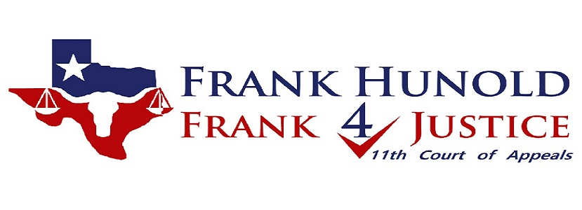 Frank Hunold - Candidate for Place 2, Texas 11th Court of Appeals