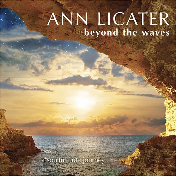 Ann Licater's new flute-based instrumental music for relaxation & meditation.