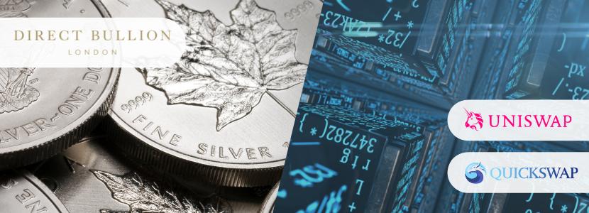 Direct Bullion Lists AurusSILVER on decentralised finance (DeFi) platforms Uniswap and Quickswap