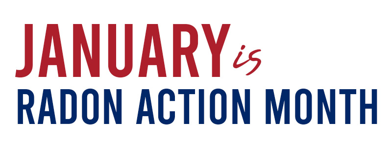 January is Radon Action Month - 5280 Radon Mitigation