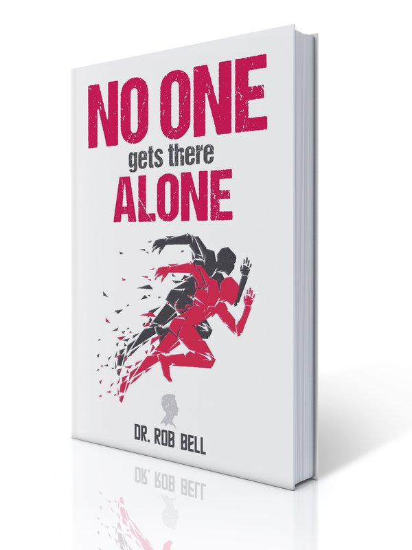NO ONE Gets There ALONE