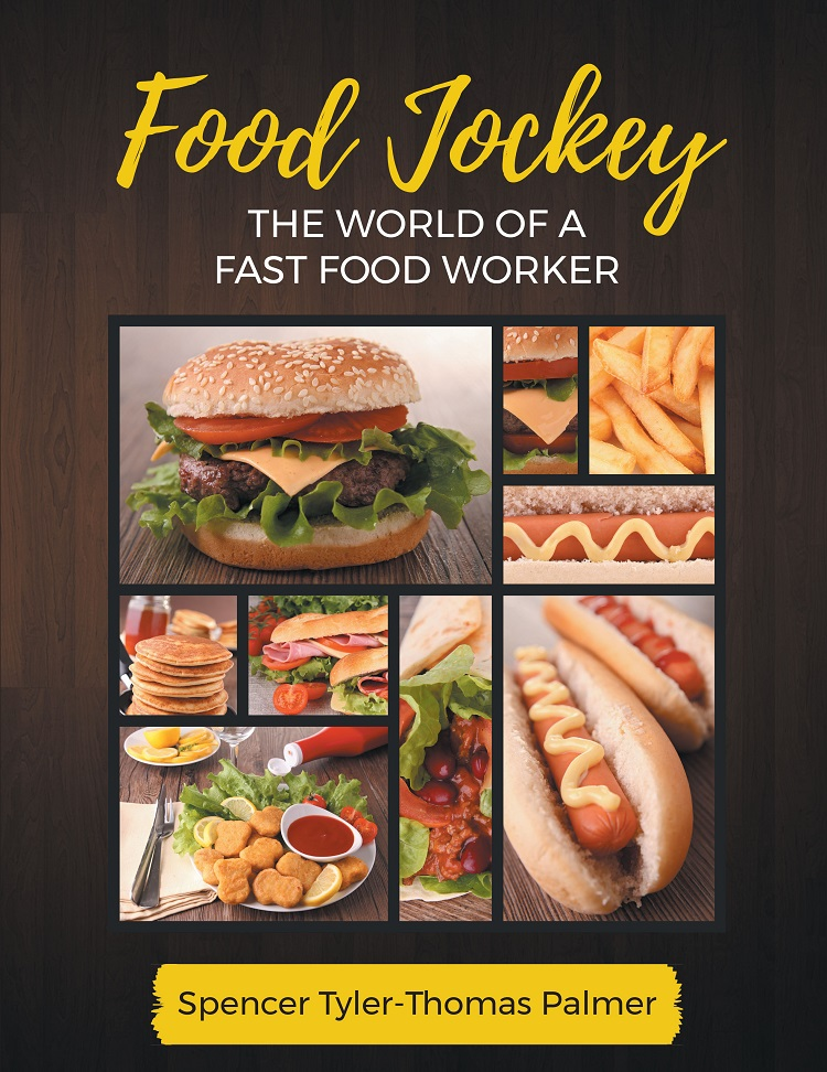 Food Jockey: The World of a Fast Food Worker