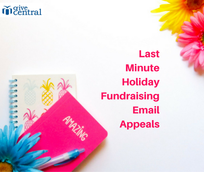 GiveCentral Last Minute Holiday Fundraising Email Appeals