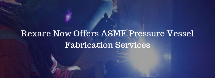 ASME Pressure Vessel Fabrication Services