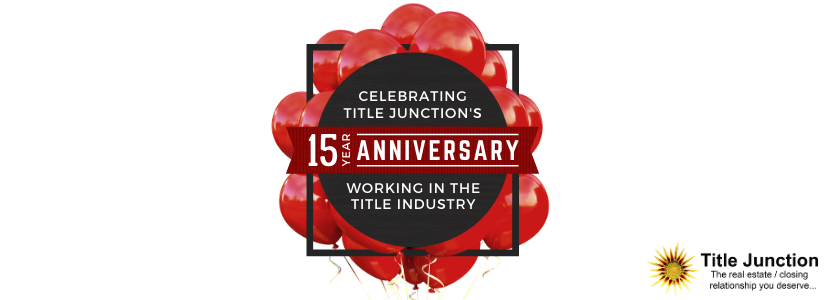 Title Junction's 15th Anniversary