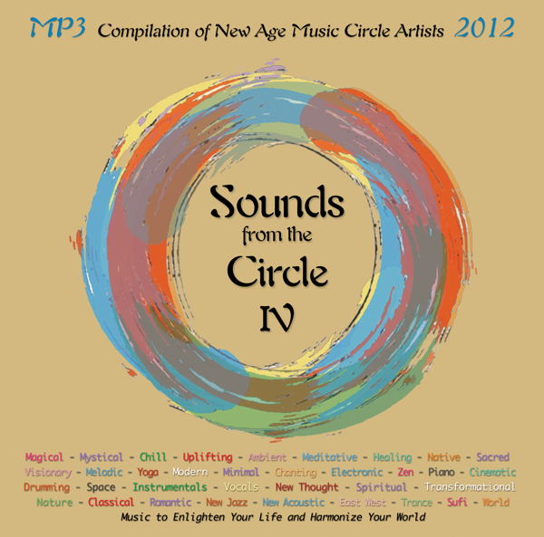 Sounds from the Circle IV New Age Music Compilation 2012