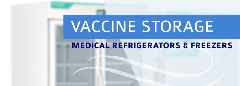 Vaccine Storage Refrigerators & Freezers