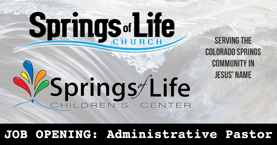Administrative Pastor sought for Springs of Life Church