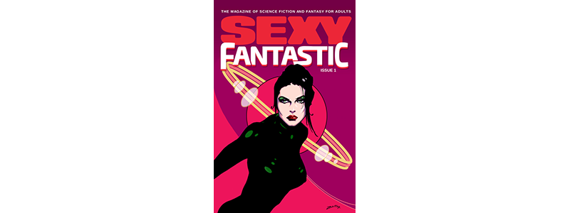 Issue 1 Cover of Sexy Fantastic Magazine