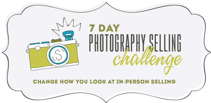 photography selling challenge