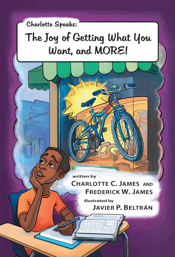 Charlotte Speaks: The Joy of Getting What You Want, and MORE!