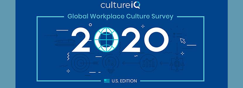 The CultureIQ Global Workforce Culture Survey-U.S. Edition